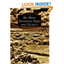 Big Bend National Park and Vicinity (Images of America)