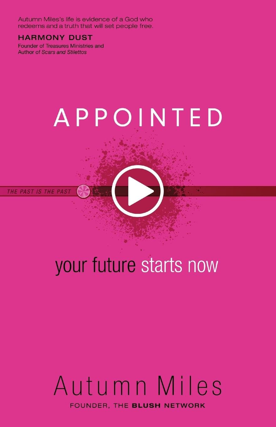 Appointed: Your Future Starts Now pdf epub