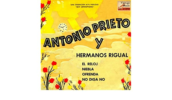 El Reloj, Bolero by Antonio Prieto & Hermanos Rigual on Amazon Music - Amazon.com
