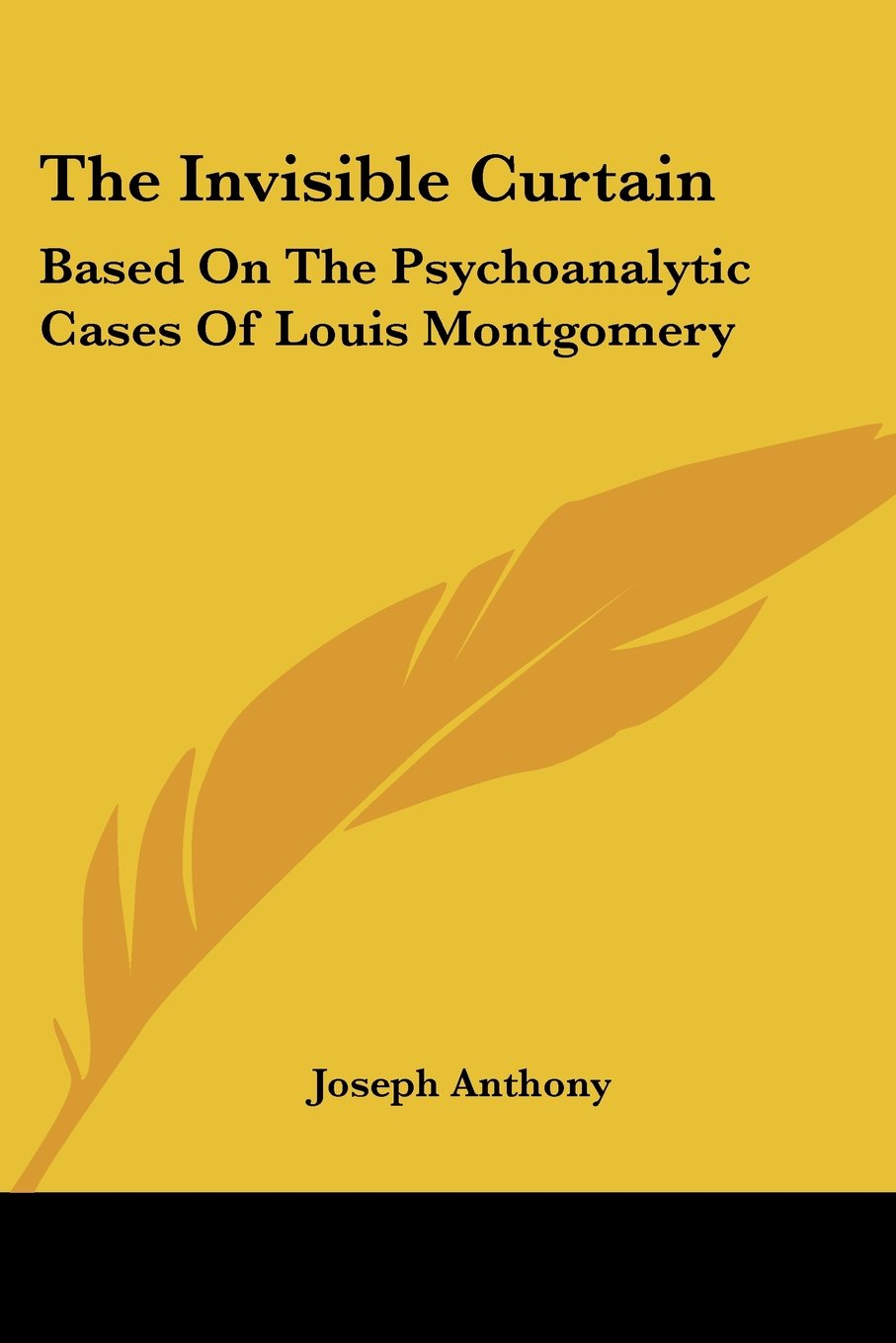 The Invisible Curtain: Based on the Psychoanalytic Cases of Louis Montgomery ebook