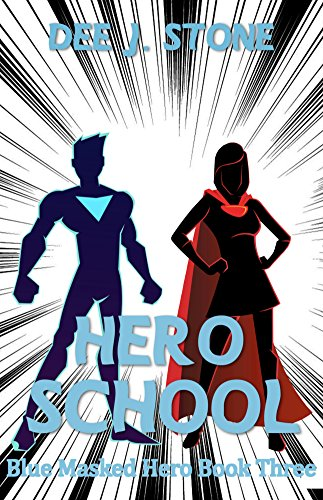 ##UPDATED## Hero School (Blue Masked Hero, Book 3). young primera October diger actuales Panorama Foreign sanble
