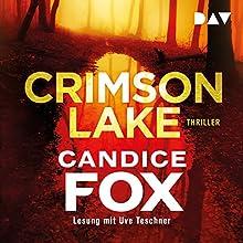 Crimson Lake (Crimson Lake 1) Hörbuch von Candice Fox Gesprochen von: Uve Teschner