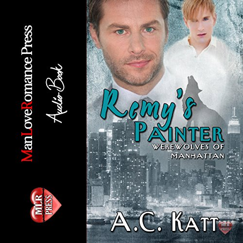 Remy's Painter: The Werewolves of Manhattan, Book 2