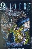 Aliens Complete Series #1-6 (Dark Horse Comics, Volume One, 1988) - By Mark Verheiden and Mark A. Nelson