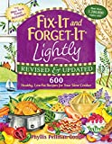 600 crock pot recipes - Fix-It and Forget-It Lightly Revised & Updated: 600 Healthy, Low-Fat Recipes For Your Slow Cooker