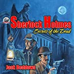 Sherlock Holmes: Secrets of the Dead | Jack Beddows