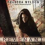Revenant: A Zoë Martinique Investigation | Phaedra Weldon