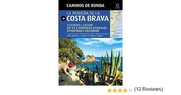 Caminos de Ronda, la travesía de la Costa Brava: Camins de Ronda Guia & Mapa: Amazon.es: Puig Castellano, Jordi, Lara, Sergi: Libros