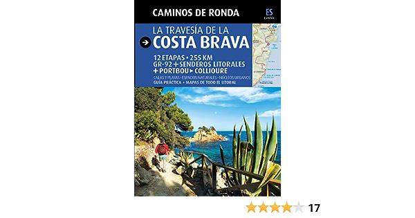 Caminos de Ronda, la travesía de la Costa Brava: Camins de ...
