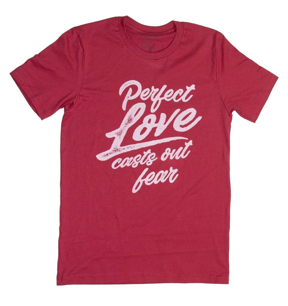 Crazy Cool Threads Perfect Love Casts Out Fear Short Sleeve T-Shirt-Cardinal-Medium
