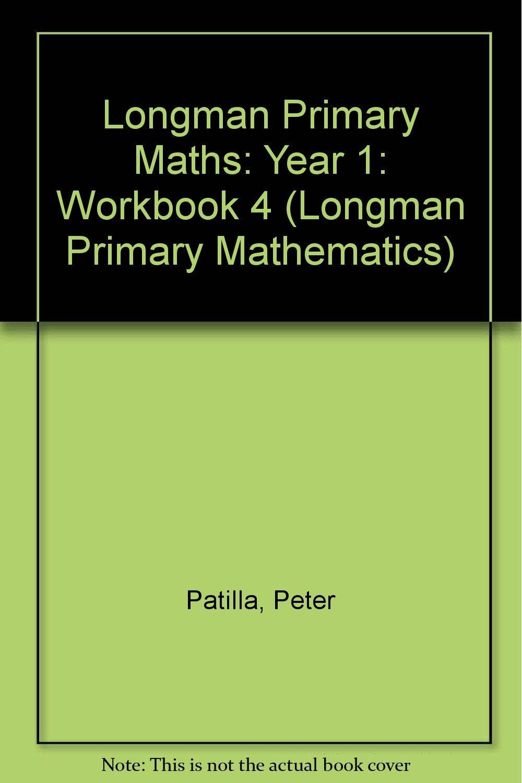 Workbooks primary mathematics workbook : Longman Primary Maths: Year 1: Workbook 4 (Longman Primary ...