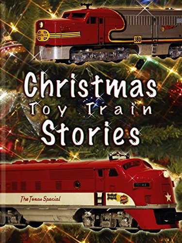 - Christmas Toy Train Stories