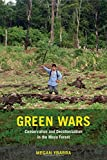 Image of Green Wars: Conservation and Decolonization in the Maya Forest