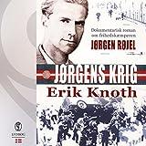 Jørgens krig (Danish Edition): Dokumentarisk roman om frihedskæmperen Jørgen Røjel
