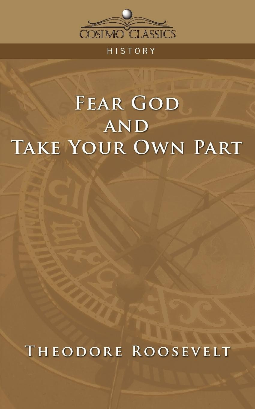 Fear God and Take Your Own Part (Cosimo Classics History) pdf