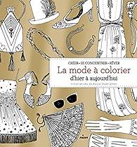 La mode à colorier par Becca Stadtlander