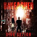 Unleashed V Plague Book One Audiobook by Dirk Patton Narrated by Jeffrey Kafer