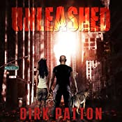 Unleashed V Plague Book One | Dirk Patton