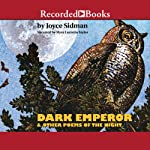 Dark Emperor and Other Poems of the Night | Joyce Sidman