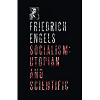 Socialism: Utopian and Scientific: Development of Socialism from Utopia to Science