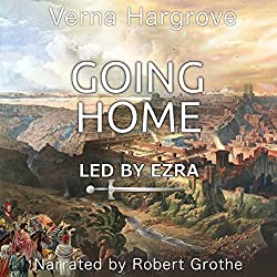 Going Home: Led by Ezra