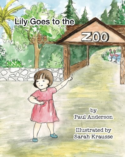 Lily goes to the Zoo (Lily is Three) (Volume 2)