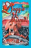 Doggie Biscuit!, Darrell Bain, 1931201811