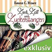Zimt, Zoff und Zuckerstangen (Zuckergussgeschichten 7) | Emma C. Moore