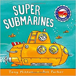 Super Submarines (Amazing Machines) Download