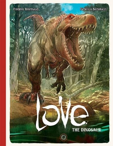 Love Volume 4: The Dinosaur by Lion Forge (Image #1)
