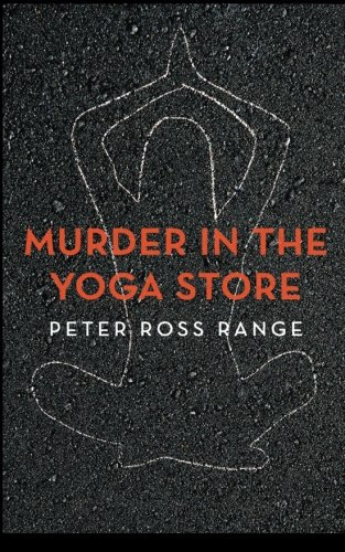 Murder In The Yoga Store  The True Story Of The Lululemon Killing