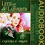 Letsi and the Labyrinth | Cynthia P. Willow