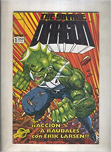 The Savage Dragon numero 01: Bautimos de fuego: Varios ...