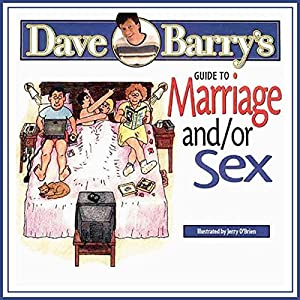 Dave Barry's Guide to Marriage and/or Sex Audiobook