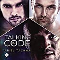 Talking in Code Audiobook by Ariel Tachna Narrated by Scott R. Smith