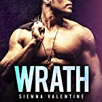 Wrath: The Brody Bunch, Book 3 | Sienna Valentine