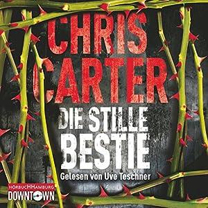 Die stille Bestie (Hunter und Garcia Thriller 6) Audiobook