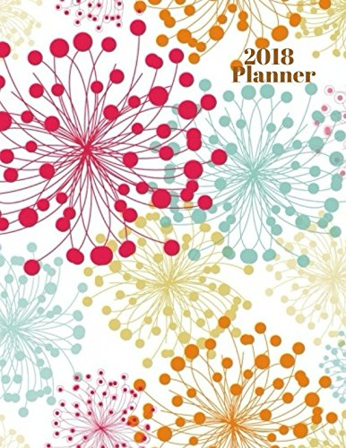2018 Planner: At A Glance Calendar Schedule Organizer With Inspirational Quotes (Organizer Planner)