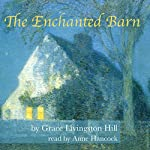 The Enchanted Barn | Grace Livingston Hill