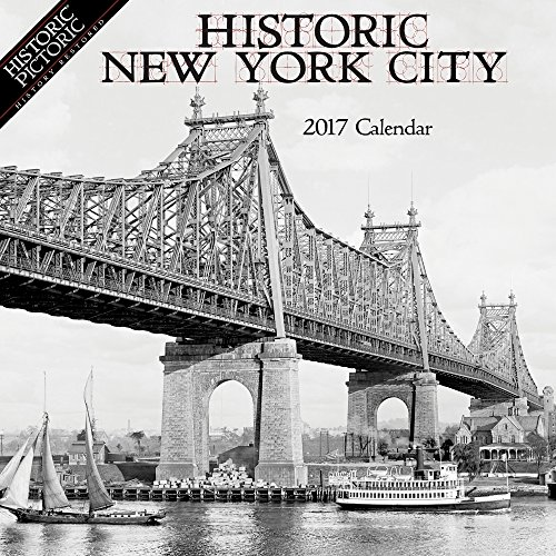 Historic New York City 2017 Wall Calendar