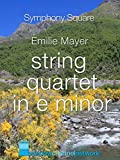Emilie Mayer, String Quartet in E Minor