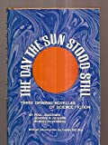 img - for The Day the Sun Stood Still - Three Original Novellas of Science Fiction book / textbook / text book