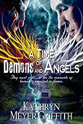 A Time of Demons and Angels (Before the End Book 1)