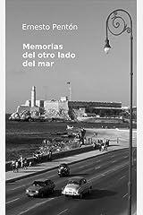 Memorias del otro lado del mar (Spanish Edition)