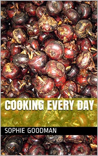 Cooking every day by Sophie Goodman