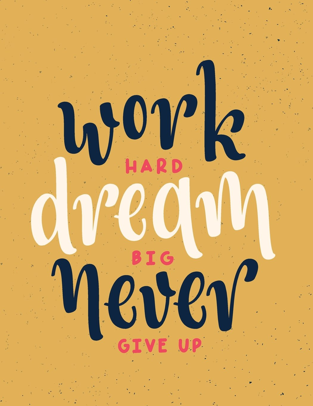 Download Work hard dream big never give up: Work hard dream big never give up on dark yellow cover and Dot Graph Line Sketch pages, Extra large (8.5 x 11) give up on dark yellow notebook (Volume 3) pdf epub