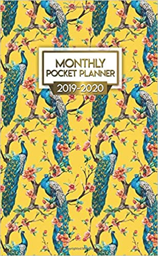 Monthly Pocket Planner 2019-2020: Nifty Exotic Peacock Two ...