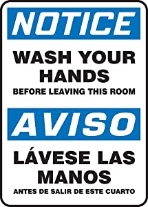 "Accuform SBMRST803VP Plastic Spanish Bilingual Sign, Legend ""NOTICE WASH YOUR HANDS BEFORE LEAVING THIS ROOM/AVISO LAVESE LAS MANOS ANTES DE SALIR DE ESTE CUARTO"", 14"" Length x 10"" Width x 0.055"" Thickness, Blue/Black on White"