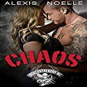 Chaos Audiobook by Alexis Noelle Narrated by Emelia Rayne