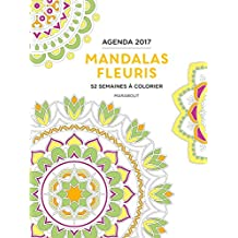 AGENDA À COLORIER 2017 : MANDALAS FLEURIS
